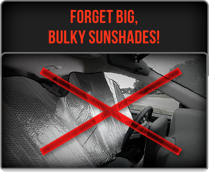 FORGET BIG, BULKY SUNSHADES!